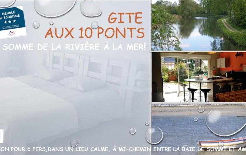 """Location de vacances - Gîte à Pont-Remy - Gîte 6/8 pers.   """"AUX 10 PONTS""""  à Pont Rémy"""