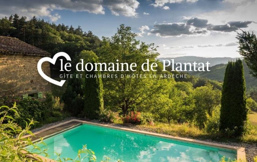 Location de vacances - Chambre d'hôtes à Saint-Barthélémy-Grozon - Le Domaine de Plantât Gîte et chambres d'hôtes en Ardèche
